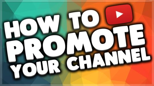 Alternative Ways To Promote Youtube Channel For Free